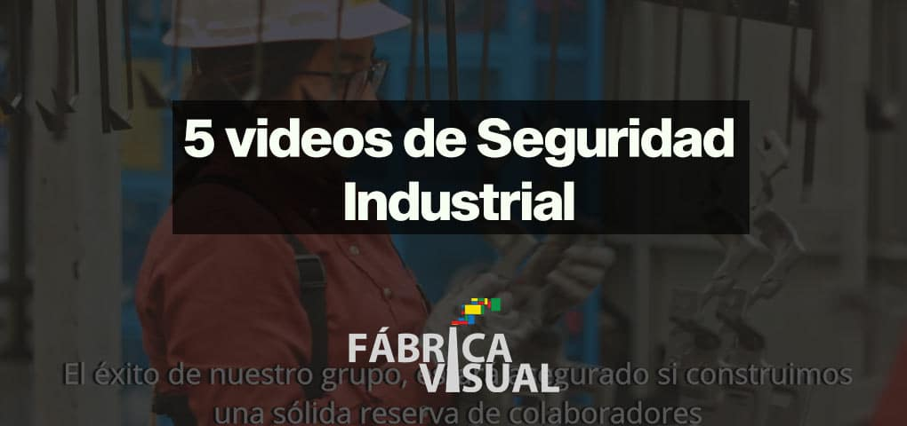 5-videos-de-seguridad-industrial