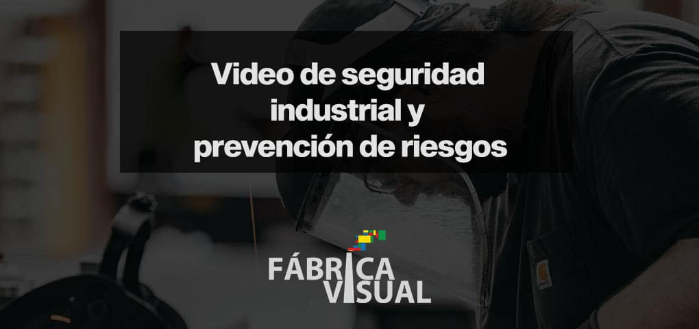 Video-de-seguridad-industrial-y-prevención-de-riesgos