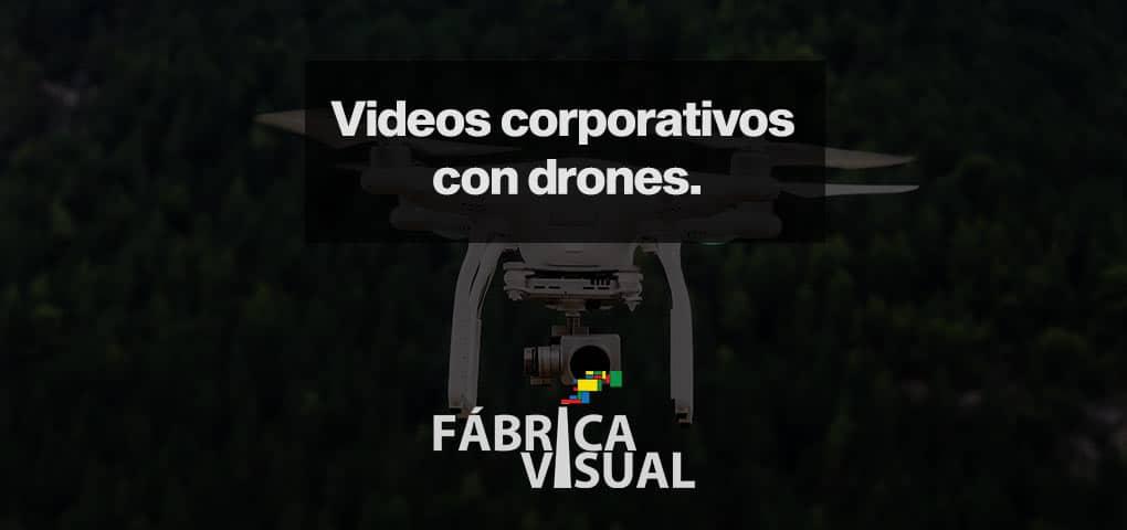 Videos-corporativos-con-drones