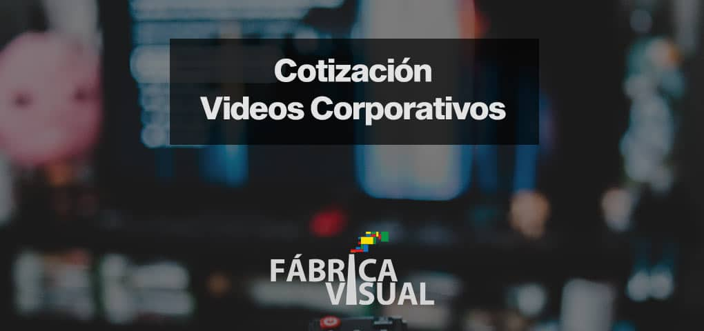 cotizacion-videos-corporativos
