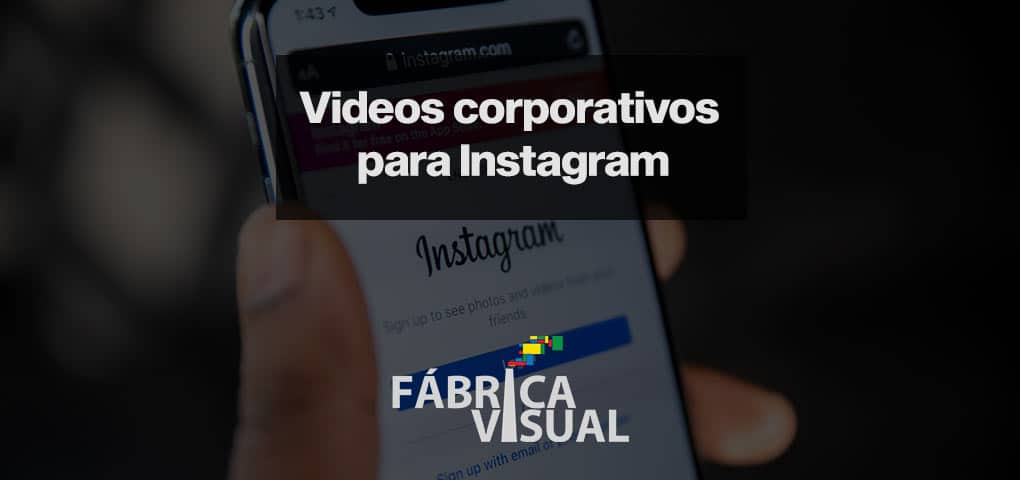 videos-corporativos-para-instagram
