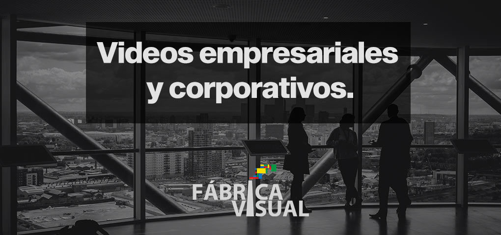 videos-empresariales-y-corporativos